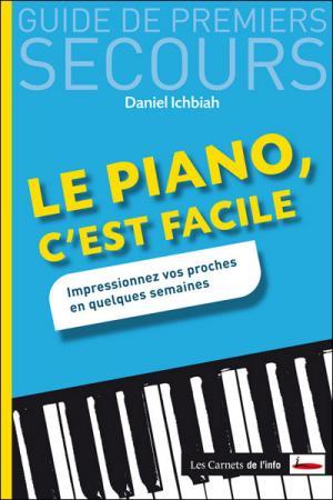 Guide De Premiers Secours, Le piano, c'est facile