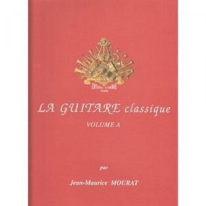 La Guitare classique vol.A