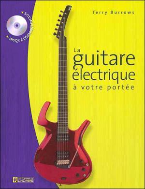 La Guitare Électrique À Votre Portée - (1cd Audio)