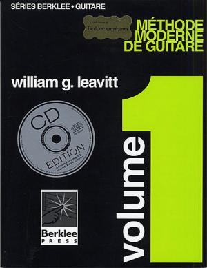Leavitt : méthode moderne de guitare vol 1 (en français) + 1 CD