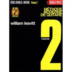 Leavitt : Méthode Moderne De Guitare: Volume 2 + CD