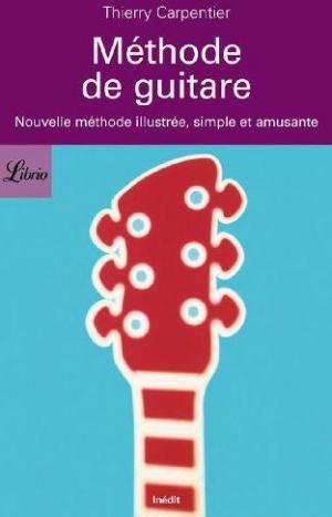 Librio Méthode de guitare thierry carpentier