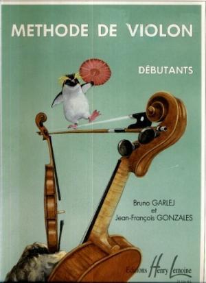 Méthode De Violon Débutants Volume 1 par Bruno Garlej