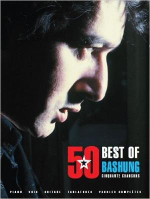 Alain Bashung Best of 50 Chansons Piano Voix Guitare