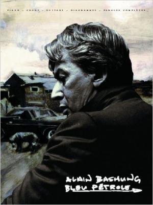 Alain Bashung partitions Bleu Pétrole PVG