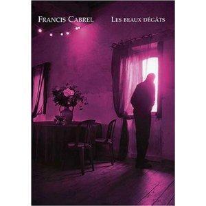 Francis CABREL Les Beaux Dégâts PVG