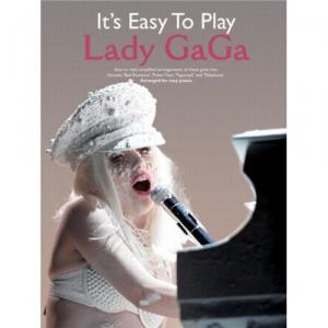 Lady Gaga It's Easy To Play P/V/G