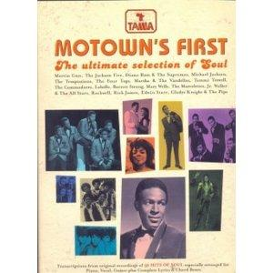 Motown's First - The Ultimate selection of Soul