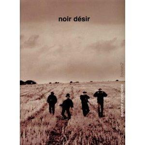 Noir Desir Songbook Vol.2