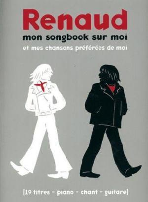 Renaud Mon Songbook Sur Moi et Mes Chansons Preferees de Moi PVG