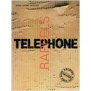 Tablatures spécial guitare Rappels de Téléphone