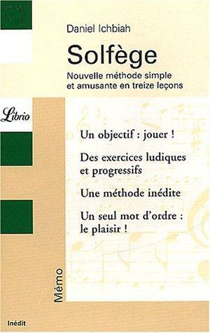 Solfège : Nouvelle méthode simple et amusante en treize leçons