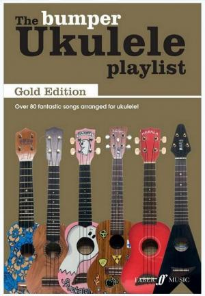 The Ukulele playlist - Bumper Ukulele Playlist Gold edition