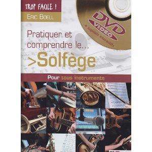 Trop Facile Pratiquer Et Comprendre Le Solfège (+ 1 Dvd) par Eric BOELL